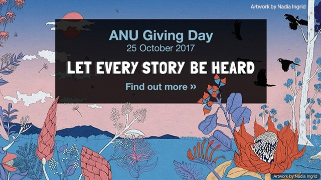 Artwork by Nadia Ingrid shows birds, flowers, trees and text saying ANU Giving Day let every story be heard