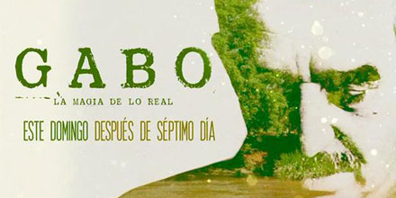 Gabo, La Magia De Lo Real / Gabo, The Magic Of Reality | ANU